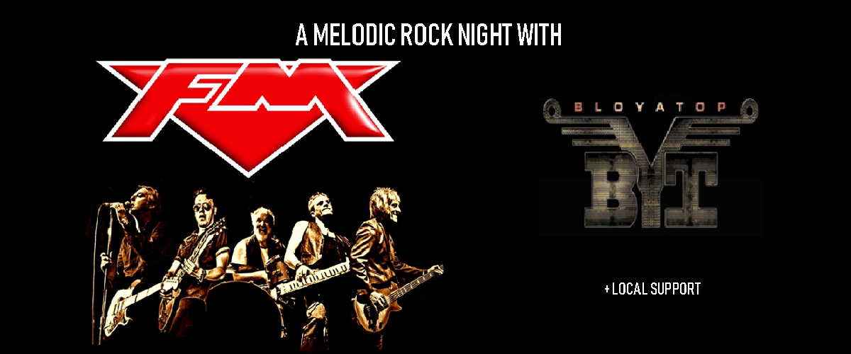 A Melodic Rock Night With: FM