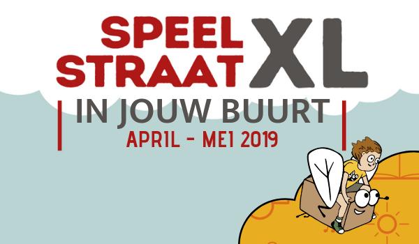 Stel jouw buurt kandidaat voor Speelstraat XL 2019!